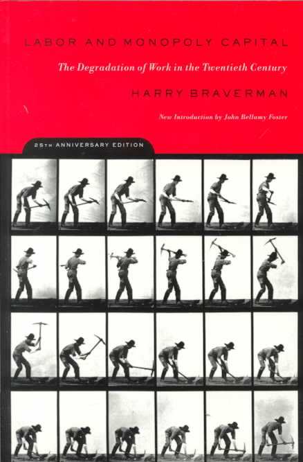 Labor and Monopoly Capital By Braverman, Harry