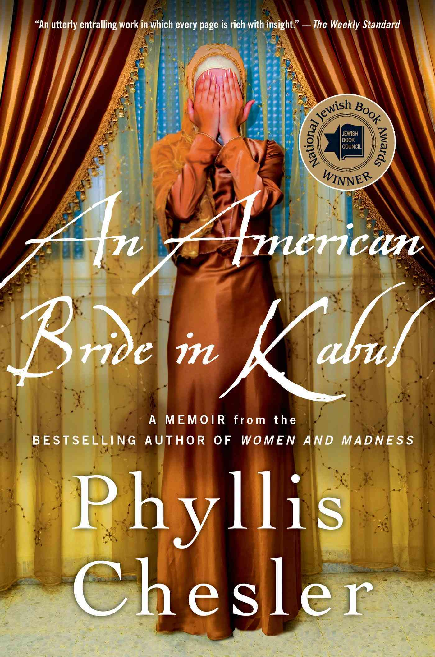 An American Bride in Kabul By Chesler, Phyllis